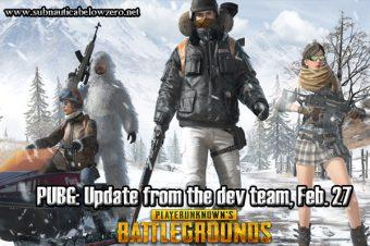 PUBG: Update from the dev team, Feb. 27