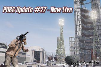 PUBG Update #27 - Now Live