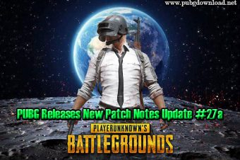 PUBG Releases New Patch Notes Update #27a