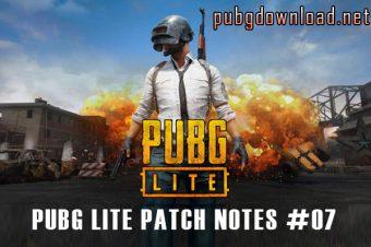 PUBG Lite Patch Notes #07