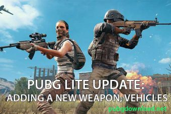 PUBG Lite Patch Note Update: Adding A New Weapon, Vehicles and More