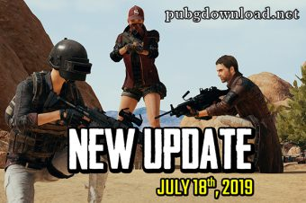 PUBG Lite Patch Note: July 18, 2019
