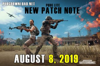 PUBG Lite New Patch Note August 8, 2019