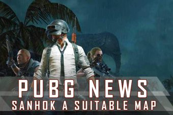 PUBG: Is Sanhok a Suitable Map to Put in Tournaments?
