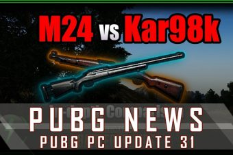 PUBG PC Update 31: Kar98 Weapon is stronger than M24