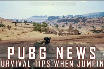 PUBG PC Survival Guide: Survival Tips When Jumping Into Hot Drop Areas